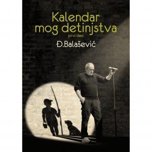 Đorđe Balašević - Kalendar mog detinjstva